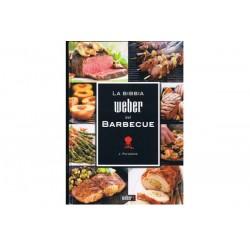 Ricettario La Bibbia Weber del Barbecue