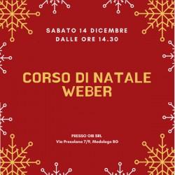 Corso di Natale by Weber - Sabato 14 Dicembre